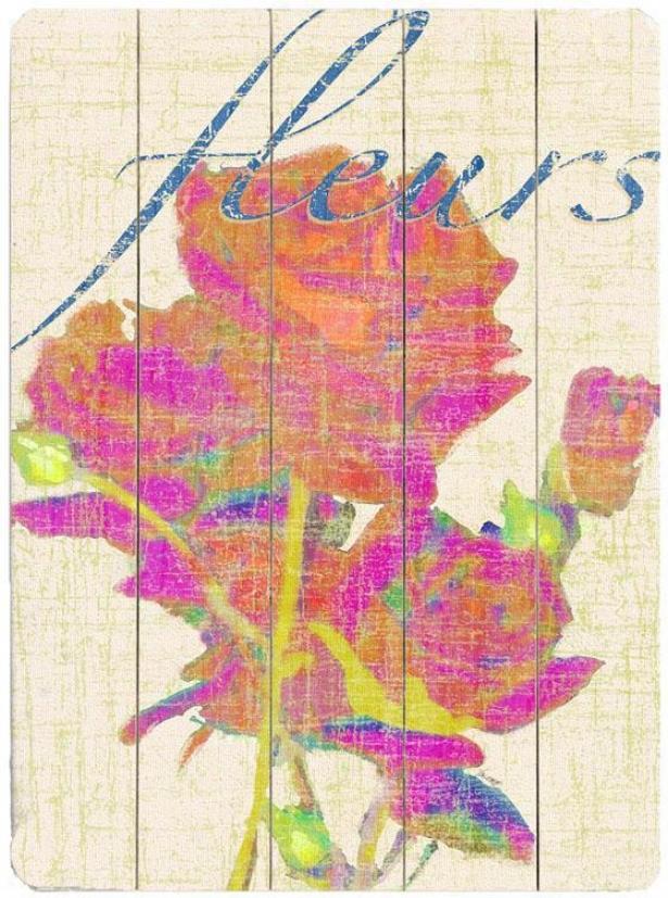 """""""fleurs  Wooden Sign - 20""""""""hx14""""""""w, Pink/blue"""""""