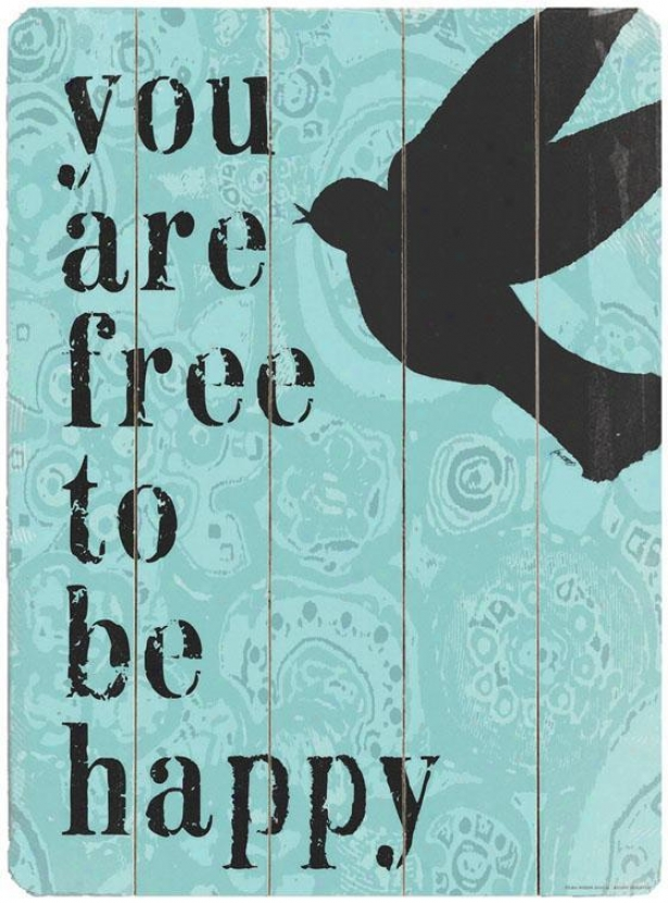 """free To Be Happy  Wooden Sign - 20""""hx1""""w, Blue"""