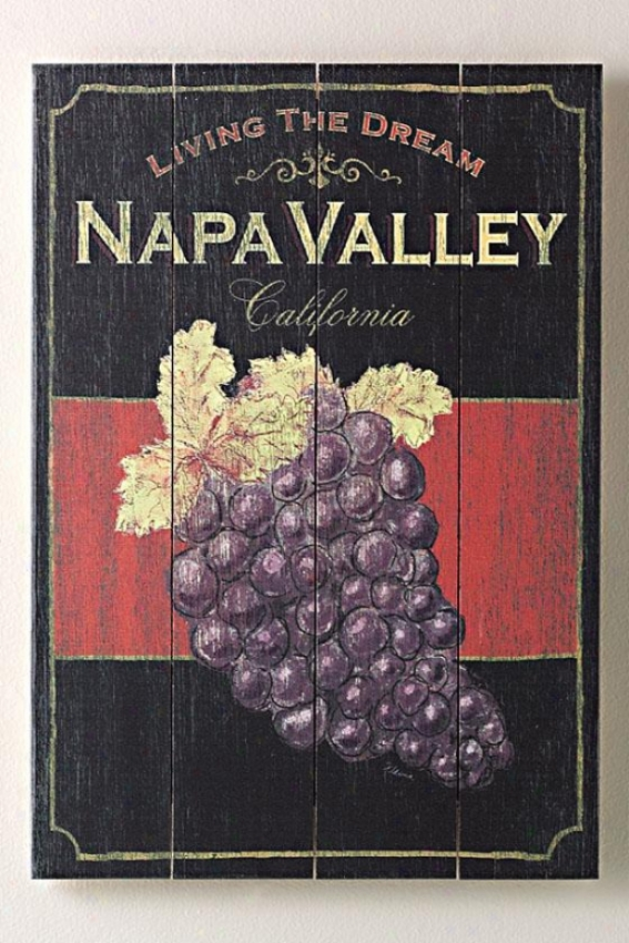 """living The Dream Napa Valley Wooden Sign - 20""""hx14""""w, Blakc"""