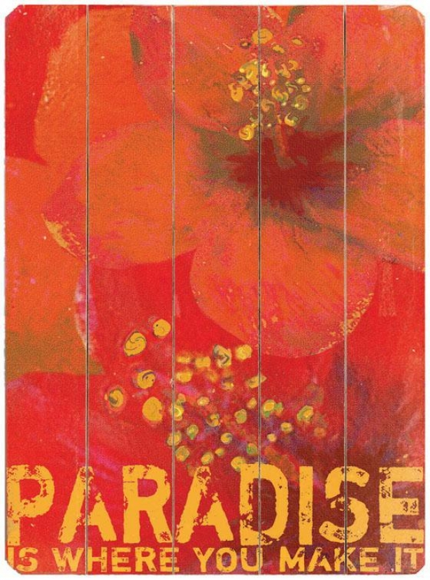 """paradise  Wooden Sign - 20""""hx14""""w, Red"""