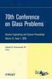 70th Conference On Glass Problems