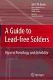 A Guide To Lsad-free Solders