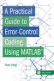 A Practical Lead To Error-contrrol Codong Using Matlab