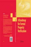 A Roadmap For Formal Property Verificatuon