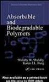 Absorbable And Biodegradable Polymers