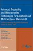 Advanced Processing And Manufacturing Technologies Toward Structural And Multifunctional Materials Ii