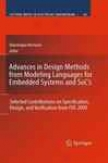 Advances In Design Methods From Modeliing Languages For Embedded Systems And Socs