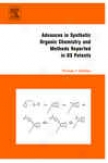 Advances In Stnthetic Organic Chemistry And Methods Reported In Us Patents