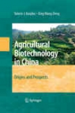 Agricultural Biottechnology In China