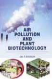 Tune Pollution And Plant Biotechnology