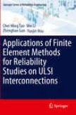 Applications Of Finite Proper state Methods For Reliability Stuids On Ulsi Interconnections