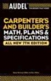 Audel Carpenter's And Builder's Math, Plans, And Spevifications