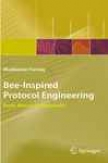 Bee-inspired Protocol Engineering