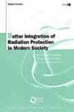 Better Integration Of Radiation Protection In Modern Socie5y