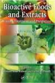 Bioactive Foods And Extracts