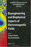 Bioengineering And Biophysical Aspects Of Electromagnetoc Fields
