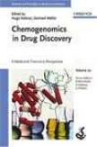 Chemogenomics In Drug Discovery