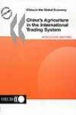 China's Agriculture In The International Trading System