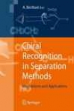 Chiral Acknowledgment In Separation Methods