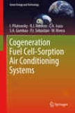 Cogeneration Firing Cell-sorption Air Conditioning Systems