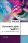 Communication Systems For The Mobile nIformation Society