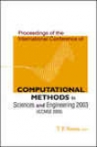 Computational Methods In Sciences And Engineering, Proceedings Of The International Conference (icmse 2003)