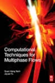 Cpmputational Techniques For Multiphase Fows