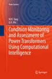 Coneition Monitoring And Assessment Of Power Transformers Using Computational Intelligence