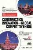 Conference Proceedings For The 10th Sypoqium Construction Innovation And Global Competitiveness