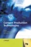 Content Production Technologies