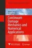 Contiunum Damage Mechanics And Numerical Applications