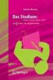 Das Studium: Vom Start Zum Ziel: Lei(d)tfaeen Fr Studierende (Cognate Edition)