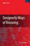 Designerly Ways Of Knowing