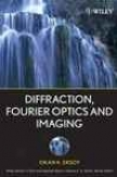 Dlffraction, Fourier Optics And Imaging