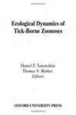 Ecological Dynamics Of Tick-b0rne Zoonoses
