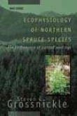 Ecophysiology Of Northern Spruce Species: The Action Of Planted Seedlings