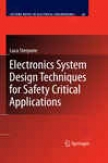Electronics Scheme Design Techniques For Safety Critical Applications