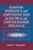 Rudimentary Mathematical And Computational Tools ForE lectrical And Computer Engineers Using Matlab