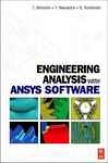Ejgineering Analysis With Ansys Software