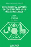 Environmental Aspects Of Construction With Waste Materials