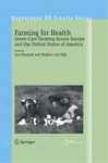 Farming For Healrh
