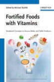 Fortifie Foods With Vitamins