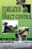 Fumigation Against Insect Ascendency