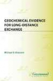 Geochemical Evidence For Long-distance Exchange