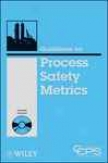 Guidelines For Process Safety Metrics