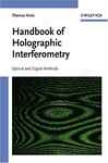 Handbook Of Holographic Interferometry