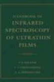 Handbook Of Infrared Spectroscopy Of Ultrathin Films