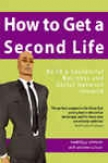 How To Get A Second Life