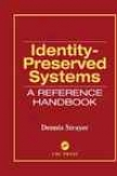 Identity-preserved Systems