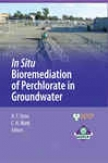 In Sit uBioremediation Of Perchlorate In Groundwater